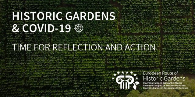 Historic Gardens and the present context of COVID-19: Time for reflection and action