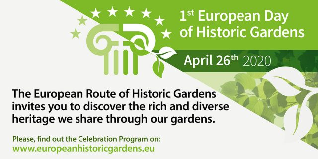 We celebrate the 1st European Day of Historic Gardens on April 26th!