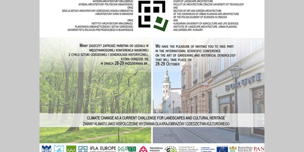 The European route of Historic Gardens patronizes the XXVII National Scientific conference on the art of gardening and historical dendrology, organized by the technical University of Cracow.